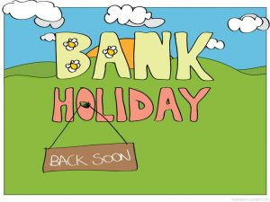 bank holiday back soon